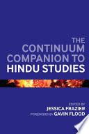 The Continuum Companion To Hindu Studies