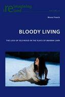 Bloody Living