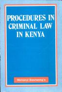 Procedures in Criminal Law in Kenya