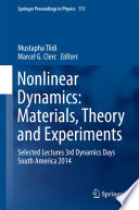 Nonlinear Dynamics  Materials  Theory and Experiments Book