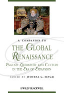 A Companion to the Global Renaissance