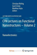 CFN Lectures on Functional Nanostructures - Volume 2