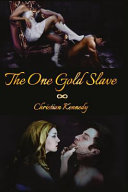 The One Gold Slave
