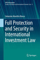 Pdf Full Protection and Security in International Investment Law Telecharger