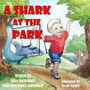 A Shark at the Park Book
