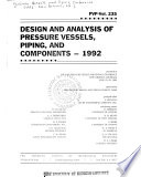 Design and analysis of pressure vessels, piping, and components, 1992