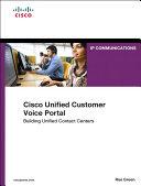 Cisco Unified Customer Voice Portal