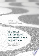 Political Institutions and Democracy in Portugal