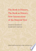 The Book in History, the Book as History