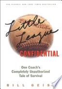 Little League Confidential