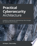 Practical Cybersecurity Architecture Book PDF