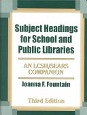 Subject Headings for School and Public Libraries