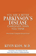 You Are a Better Parkinson s Disease Caregiver Than You Think