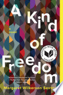 Free Download A Kind of Freedom Book