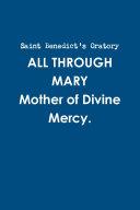 ALL THROUGH MARY