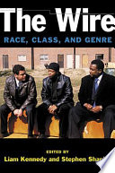 The Wire  : Race, Class, and Genre