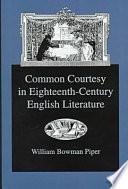 Read Online Common Courtesy in Eighteenth-century English Literature Epub