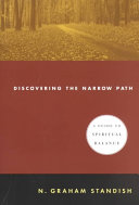 Discovering the Narrow Path