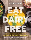 Eat Dairy Free Pdf/ePub eBook