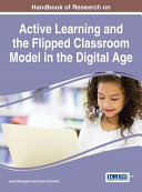 Handbook of Research on Active Learning and the Flipped Classroom Model in the Digital Age [Pdf/ePub] eBook
