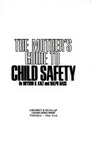 The mother's guide to child safety