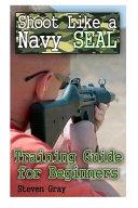 Shoot Like a Navy Seal