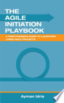 The Agile Initiation Playbook Book