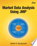 Market Data Analysis Using JMP  Hardcover edition