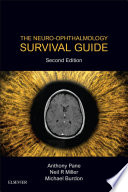 The Neuro Ophthalmology Survival Guide E Book