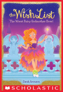 Pdf The Worst Fairy Godmother Ever! (The Wish List #1)