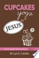 Cupcakes  Yoga  and Jesus