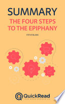 The Four Steps to the Epiphany by Steve Blank (Summary)