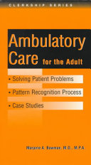 Solving Patient Problems in Ambulatory Care