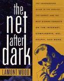 The Net After Dark