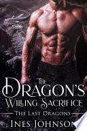 The Dragon s Willing Sacrifice