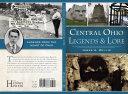 Central Ohio Legends   Lore