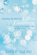 Everything We Need For Life and Godliness