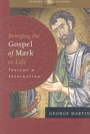 Bringing The Gospel Of Mark To Life