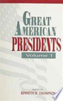 Great American Presidents  , Volume 1