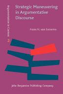 Strategic Maneuvering in Argumentative Discourse