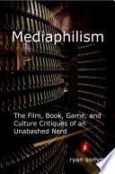 Mediaphilism Book