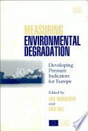 Measuring Environmental Degradation