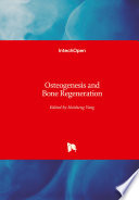 Osteogenesis and Bone Regeneration