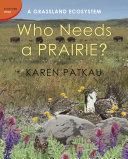 Who Needs a Prairie?