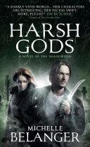Harsh Gods