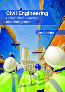 Civil Engineering: Construction Planning and Management
