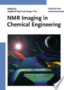 NMR Imaging in Chemical Engineering Book