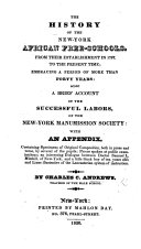 The History of the New York African Free Schools  from Their Establishment in 1787  to the Present Time     Also  a Brief Account of the Successful Labors of the New York Manumission Society  with an Appendix  Etc