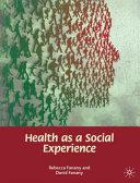 Health As A Social Experience