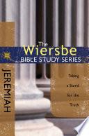 The Wiersbe Bible Study Series: Jeremiah